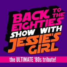 Back To The Eighties Show with Jessie's Girl, the Ultimate 80's tribute! plus Special Guest ROB BASE!