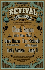 The Revival Tour featuring Chuck Ragan (of Hot Water Music), Dave Hause (of The Loved Ones), Tim McIlrath (of Rise Against), Rocky Votolato, Jenny O.