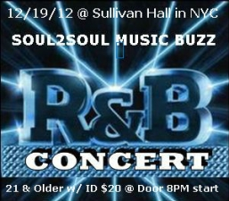 SOUL2SOYL MUSIC BUZZ : R&B Concert