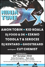Ninja Tune XX - 20th Anniversary Los Angeles Edition featuring Amon Tobin, Kid Koala, DJ Food & DK / Eskmo / Toddla T and Serocee / DJ Kentaro / Ghostbeard and special guest Cut Chemist