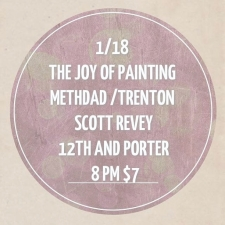 The Joy of Painting, Trenton, Methdad Megaband and Scott Revey
