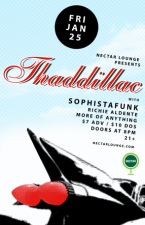 THADDILLAC (CD RELEASE) with SOPHISTAFUNK and Richie Aldente / More of Anything