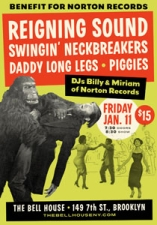 Reigning Sound / The Swingin' Neckbreakers / Daddy Long Legs / The Piggies - A Benefit for Norton Records