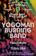 MARDI GRAS '13 with YOGOMAN BURNING BAND / Tracorum / TUBALUBA