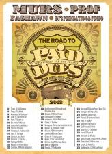 The Road to Paid Dues Tour featuring Murs / Prof / Fashawn