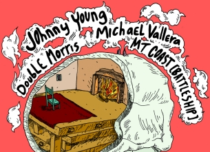 Johnny Young / Michael Vallera / Double Morris / MT Coast [Battleship]