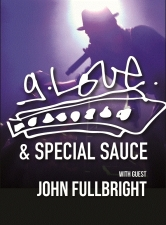 G Love & Special Sauce featuring John Fullbright