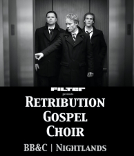 Retribution Gospel Choir / BB&C / Nightlands