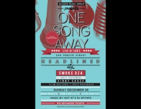 ONE SONG AWAY featuring Smoke DZA, Vinny Cha$e, Slim Dollars and Kris Kasanova