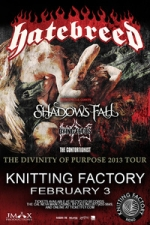 Hatebreed featuring Shadows Fall / Dying Fetus / The Contortionist