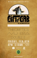 GIFT OF GAB (of Blackalicious) with THEORETICS, Nu Era, Double B, B. Durazzo