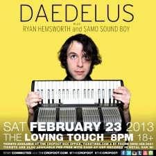 Daedelus with Ryan Hemsworth & Samo Sound Boy