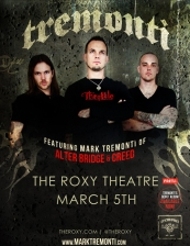Tremonti featuring Mark Tremonti of Alter Bridge & Creed plus Blackwater / Otherwise / DJ Dayle Gloria