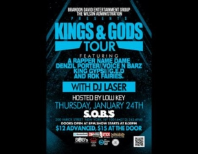 KINGS & GODS TOUR featuring A Rapper Name Dame, Denzil Porter, Voice n Barz, Delorean, G.E.D, Dirty Cash, G.R.A.M.Z and D King