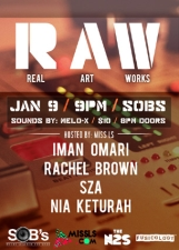 R.A.W featuring IMAN OMARI, RACHEL BROWN, SZA, NIA KETURAH, Hosted by Miss Ls with music by MELO X