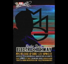 ROCKIE FRESH with Lunice, Sir Michael Rocks & Sasha Go Hard, ELECTRIC HIGHWAY