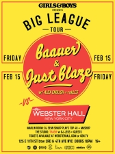 Girls & Boys PRESENTS BIG LEAGUE TOUR + Baauer + Just Blaze