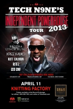 Tech N9ne's Independent Powerhouse Tour with TECH N9NE and Krizz Kaliko / Brotha Lynch Hung / Kutt Calhoun / Ces Cru / Rittz / Oly Ghost