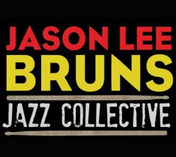 Jason Lee Bruns : JAZZ COLLECTIVE