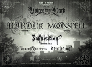 Marduk plus Moonspell / Inquisition / The Foreshadowing