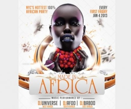 Made in Africa, Music by DJ Universe, DJ Afoo, DJ Baboo, NYC's Hottest African Party