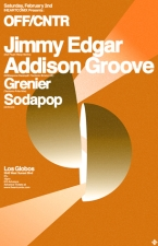 Jimmy Edgar featuring Addison Groove plus Grenier / Sopdapop