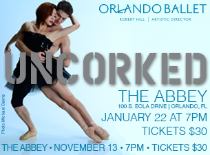 Orlando Ballet Uncorked! featuring Robert Hill and The Orlando Ballet