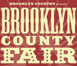 Brooklyn County Fair featuring The Hollows / Gangstagrass / The Newton Gang / Roosevelt Dime