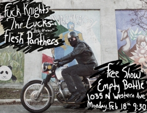 Fu*k Knights / The Lucks / Flesh Panthers