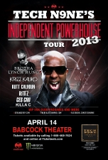 Tech N9ne's Independent Powerhouse Tour with TECH N9NE / Krizz Kaliko / Brotha Lynch Hung / Kutt Calhoun / Ces Cru / Rittz / KILLA C