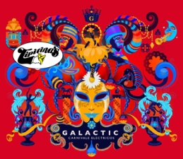 Galactic featuring Corey Clover of Living Color plus Very Special Guest / Red Baraat