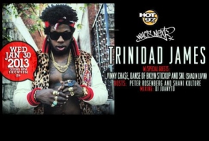 TRINIDAD JAMES with Vinny Cha$e, SNL & Danse / Hosted by Rosenberg & Shani Kulture music by DJ Juanyto