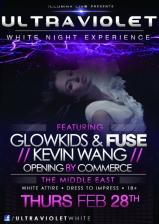 ULTRAVIOLET: White Night Experience featuring Glowkids & Fuse , Kevin Wang , Commerce