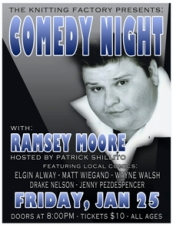 Comedy Night at the Knit Featuring Ramsey Moore with Reno's best local comics & Hosting this event Patrick Shillito