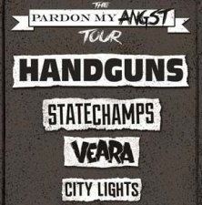 Handguns plus State Champs / Veara / City Lights / Somewhere Up There