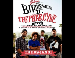 Bizarre Ride II The Pharcyde Live featuring Fatlip, Slimkid3, J. Sw!ft, L.A. Jay & Special guests