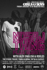 Girls & Boys featuring Nosaj Thing Plus Guests + Alex English + rekLES