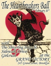 The First Heartbreakers Ball featuring The Shivering Brigade / Sidewalk Driver / Strange Things Done In The Midnight Sun / Mindtroll / Girlcrush
