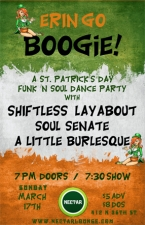 ST PATRICK'S DAY w/ A Little Burlesque / Shiftless Layabout / Soul Senate