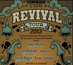 The Revival Tour featuring Dave Hause / Tim McIlrath / Chuck Ragan / Rocky Votolato / Jenny O