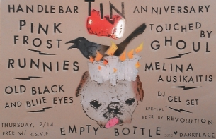 Handlebar Tin Year Anniversary Party featuring Pink Frost / The Runnies / Touched By Ghoul / Melina Ausikaitis / Old Black & Blue Eyes / Gel Set DJ