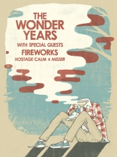 The Wonder Years featuring Fireworks / Hostage Calm / Misser