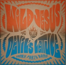 Wild Jesus & the Devil's Lettuce / Cruciforms / Post Honeymoon