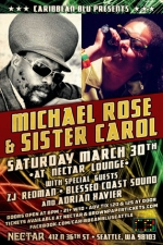 Sister Carol with Michael Rose PLUS Adrian Xavier / ZJ Redman & Blessed Coast Sound