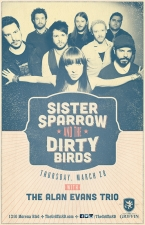 Sister Sparrow and the Dirty Birds : The Alan Evans Trio