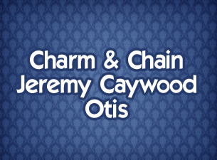 Charm & Chain / Jeremy Caywood / Otis