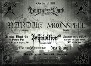 Marduk & Moonspell featuring Inquisition with The Foreshadowing & Deathwolf