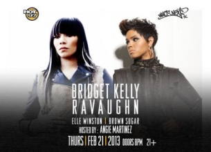 Bridget Kelly & Ravaughn with Elle Winston & Brown Sugar, Hosted by Angie Martinez with music by DJ Juanyto