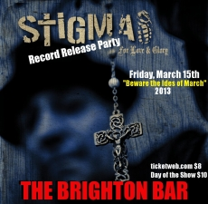 Stigma (featuring Vinny Stigma), Record Release Party