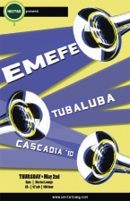 EMEFE with Tubaluba / Cascadia '10